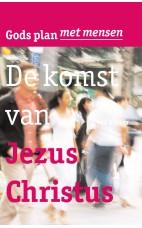 Deel 3 - De komst van Jezus Christus