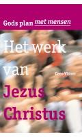 Deel 4 - Het werk van Jezus Christus